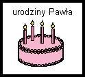 urodziny pawla